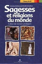 Sagesses et religions du monde : Cahier de travaux pratique