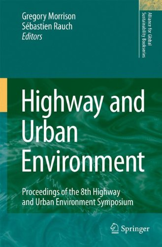 Highway and Urban Environment: Proceedings of the 8th Highway and Urban Environment Symposium (Alliance for Global Sustainability Bookseries)