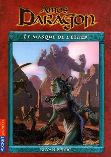 11. Amos Daragon : Le masque de l'Ether (11) par Bryan PERRO