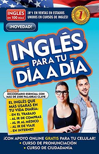 Inglés En 100 Días - Inglés Para Tu Día a Día/Everyday English (Ingl's En 100 D-As) por Aguilar