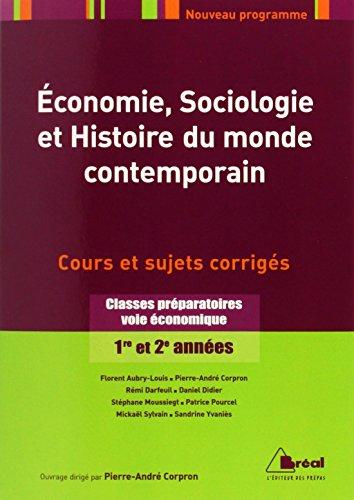 Économie, Sociologie et Histoire du monde contemporain - Classes préparatoires voie économique, 1ère et 2ème années