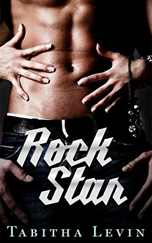 Rock Star (The Rock Star Series Book 1) (English Edition)