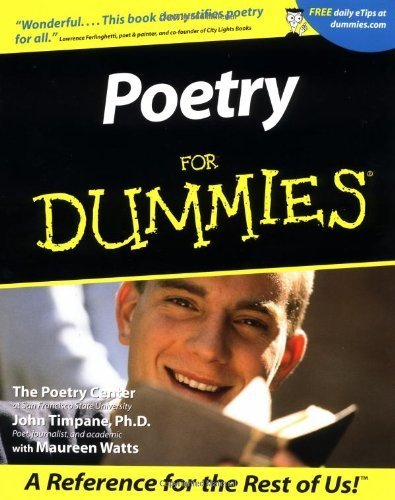 Poetry For Dummies 1st by The Poetry Center, Timpane, John (2001) Paperback