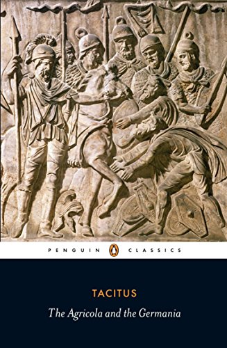 Agricola and Germania di Tacitus,James Rives,H. Mattingly