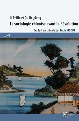 La sociologie chinoise avant la Révolution: Une introduction (54) par Peilin Li