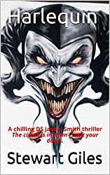 Harlequin: A chilling DS Jason Smith thriller The circus is in town - Lock your doors. (DS Jason Smith detective thriller Book 5)