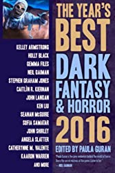 The Year's Best Dark Fantasy & Horror 2016 Edition