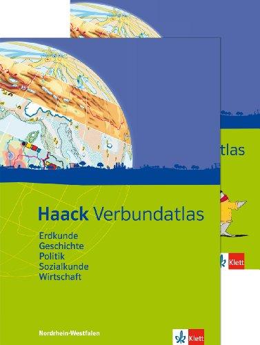Haack Verbundatlas Erdkunde, Geschichte, Politik, Sozialkunde, Wirtschaft. Ausgabe Nordrhein-Westfalen: Atlas mit Arbeitsheft Klasse 5-10