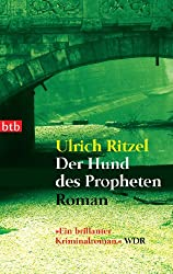Der Hund des Propheten: Roman (Berndorf ermittelt 4)
