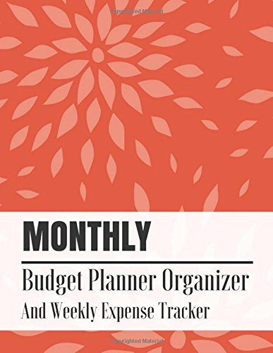 Ebook] PDF Monthly Budget Planner Organizer And Weekly Expense