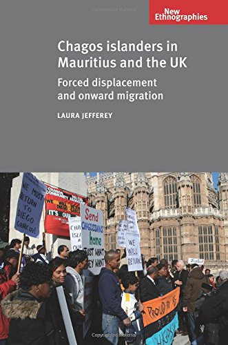 Chagos Islanders in Mauritius and the UK (New Ethnographies)
