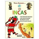 Vivre comme les Incas