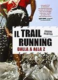 Il trail running dalla A alla Z
