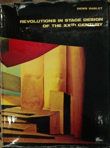 Revolutions of Stage Design in the Twentieth Century by Denis Bablet (1976-10-01)