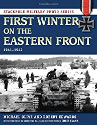 First Winter on the Eastern Front: 1941-1942 (Stackpole Military Photo)