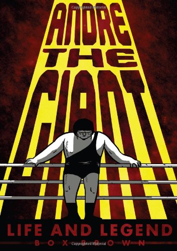 ANDRE THE GIANT LIFE & LEGEND (Graphic Novel)