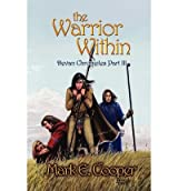 [ [ THE WARRIOR WITHIN: DEVAN CHRONICLES PART 3 BY(COOPER, MARK E )](AUTHOR)[PAPERBACK]
