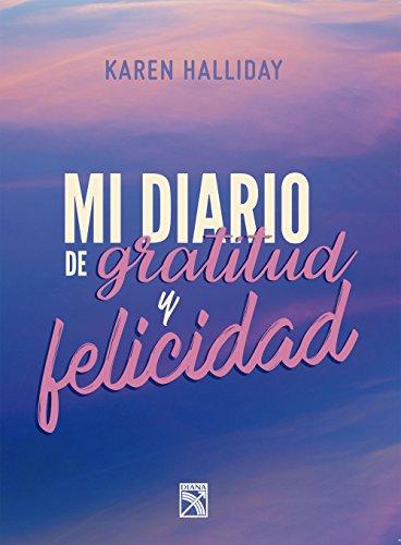 Mi diario de gratitud y felicidad