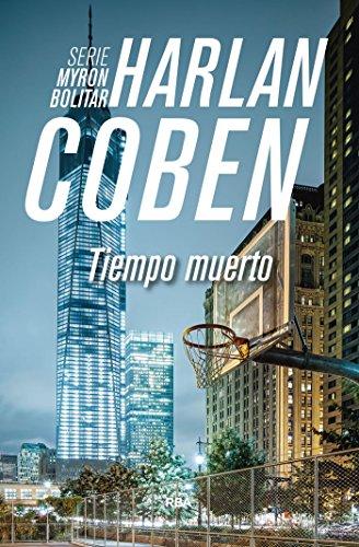 Tiempo muerto (NOVELA POLICÍACA BIB) (Spanish Edition) Opa Bib