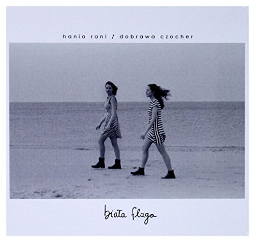Hania Rani & Dobrawa Czocher: BiaĹa Flaga [CD]
