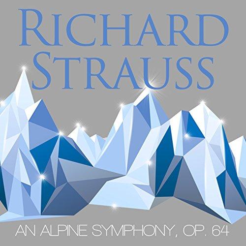 Eine Alpensinfonie (An Alpine Symphony), Op. 64: I. Nacht ...
