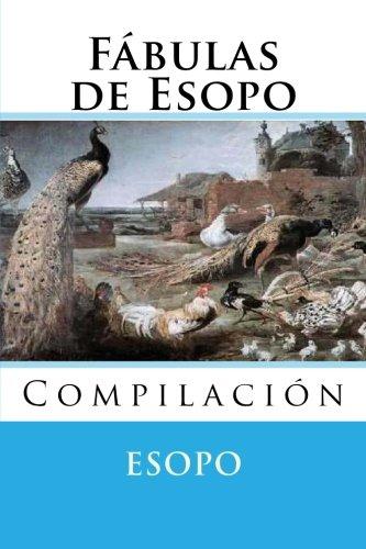 Fabulas de Esopo: Compilacion por Esopo
