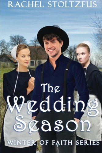 The Wedding Season Winter Of Faith Volume 3