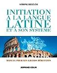 Initiation � la langue latine et � so...