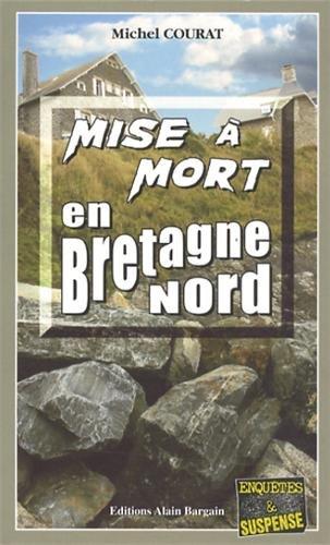 Mise à mort en Bretagne-Nord