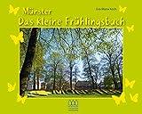 Münster - Das kleine Frühlingsbuch: Fotografien - Frühlingsgedichte - Frühlingsrezepte