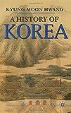 A History of Korea (Palgrave Essential Histories Series)