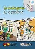 Lingufant - Im Kindergarten/En la guarderia - deutsch/spanisch - mit CD (Lingufant - Kinderleicht Sprachen lernen!)