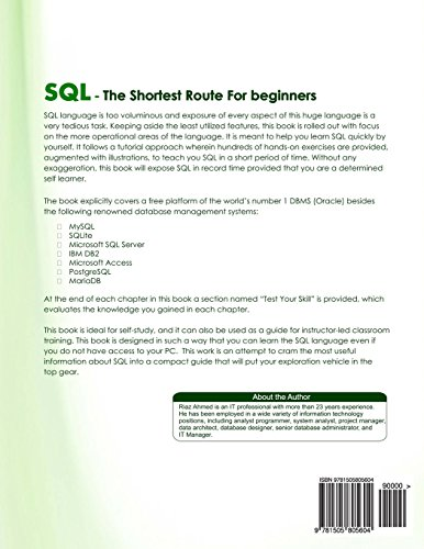 SQL - The Shortest Route For Beginners: A fast and easy track for beginners that covers Oracle, MySQL, Microsoft SQL Server, Microsoft Access, IBM ... SQLite, and MariaDB SQL implementations