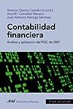 Contabilidad financiera: Análisis y aplicación del PGC de 2007 (ECONOMIA Y EMPRESA)
