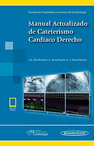 Manual actualizado de cateterismo cardíaco derecho por Ja San Roman