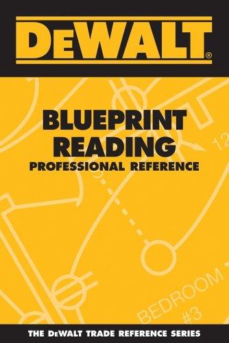 DEWALT Blueprint Reading Professional Reference (DEWALT Series) by Paul Rosenberg (2006-05-12)