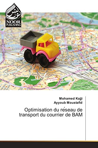Optimisation du re seau de transport du courrier de BAM par Mohamed Kajji