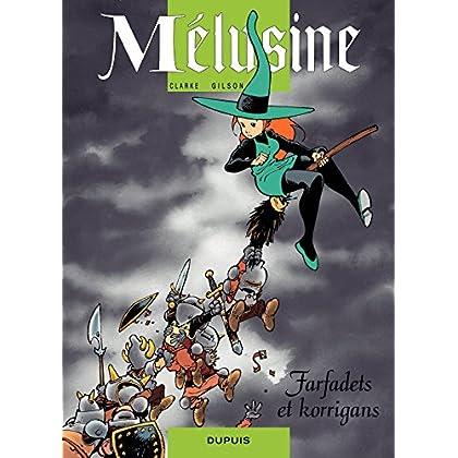 Mélusine – tome 6 - FARFADETS ET KORRIGANS