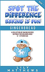 Spot the Difference: Baking is Fun Book 1: Gingerbread (English Edition)