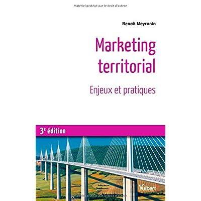 Marketing territorial - Enjeux et pratiques