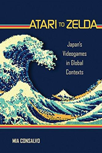 atari-to-zelda-japans-videogames-in-global-contexts-mit-press-english-edition