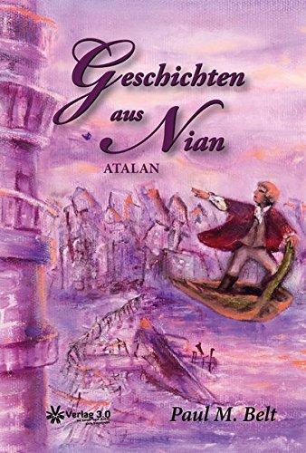 Buchseite und Rezensionen zu 'Geschichten aus Nian: Atalan' von Paul M. Belt