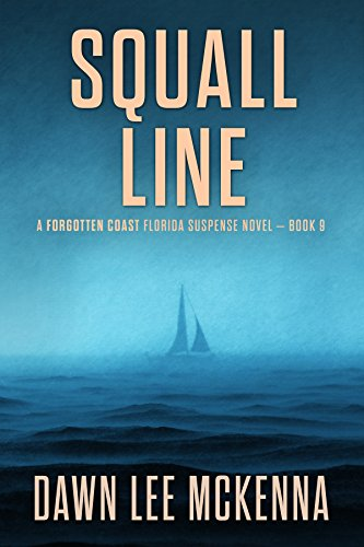 Squall Line (The Forgotten Coast Florida Suspense Series Book 9) (English Edition)
