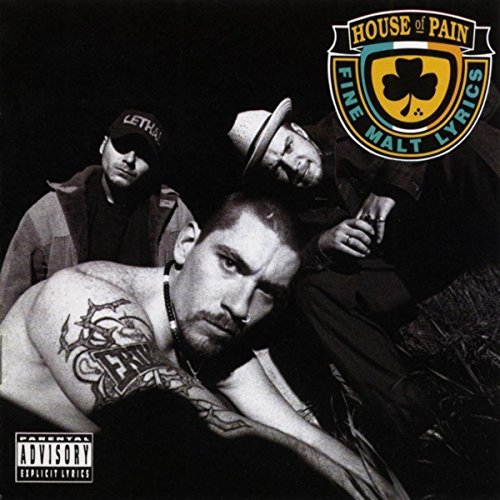 House of Pain (Fine Malt Lyric...