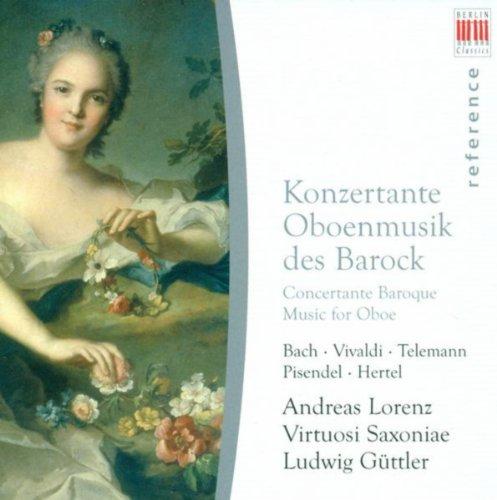 Oboe and Oboe d'amore Concertos - Johann Sebastian Bach / Antonio Vivaldi / Georg Philipp Telemann / Johann Georg Pisendel / Johann Wilhelm Hertel