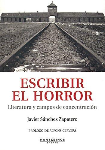 Portada del libro Escribir el horror: Literatura y campos de concentración (Ensayo)