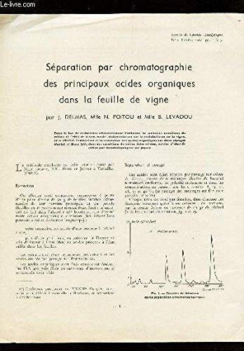 SEPARATION PAR CHROMATOGRAPHIE DES PRINCIPAUX ACIDES ORGANIQUES DANS LA FEUILLE DE VIGNE / Extrait de CHIMIE ANALYTIQUE - N°2 - Fevrier 1963.
