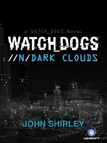 Watch Dogs: Dark Clouds