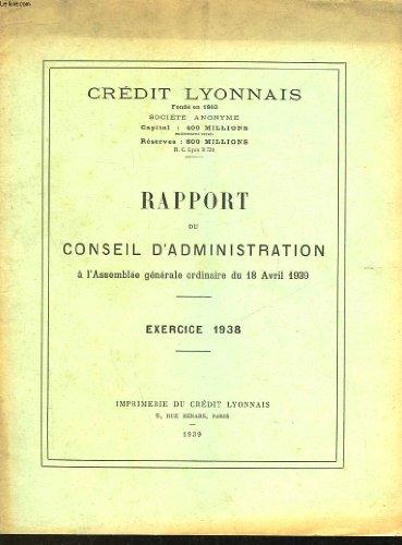 credit-lyonnais-rapport-du-conseil-dadministration-a-lassemblee-generale-ordinaire-du-18-avril-1939
