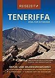 Gequo Reisezeit- Reiseführer Teneriffa - Insel für Entdecker: Natur- und Erlebnisreiseführer, GEQUO Verlag - Gequo Verlag